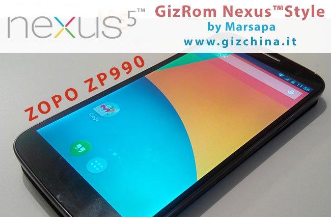 GizRom Nexus Style Android 4.4 KiKat per Zopo Zp990