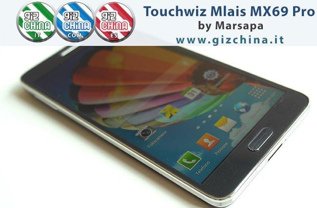GIZCHINA ROM TOUCHWIZ S4 PER MLAIS MX69 PRO
