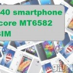 TOP 140 smartphone quad-core MT6582 dual SIM