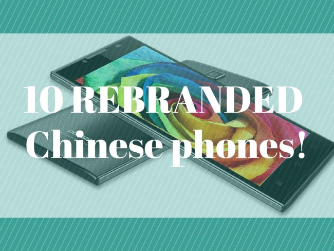 Rebranded Chinese smartphones