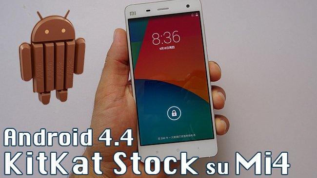 Android Stock su Xiaomi Mi4