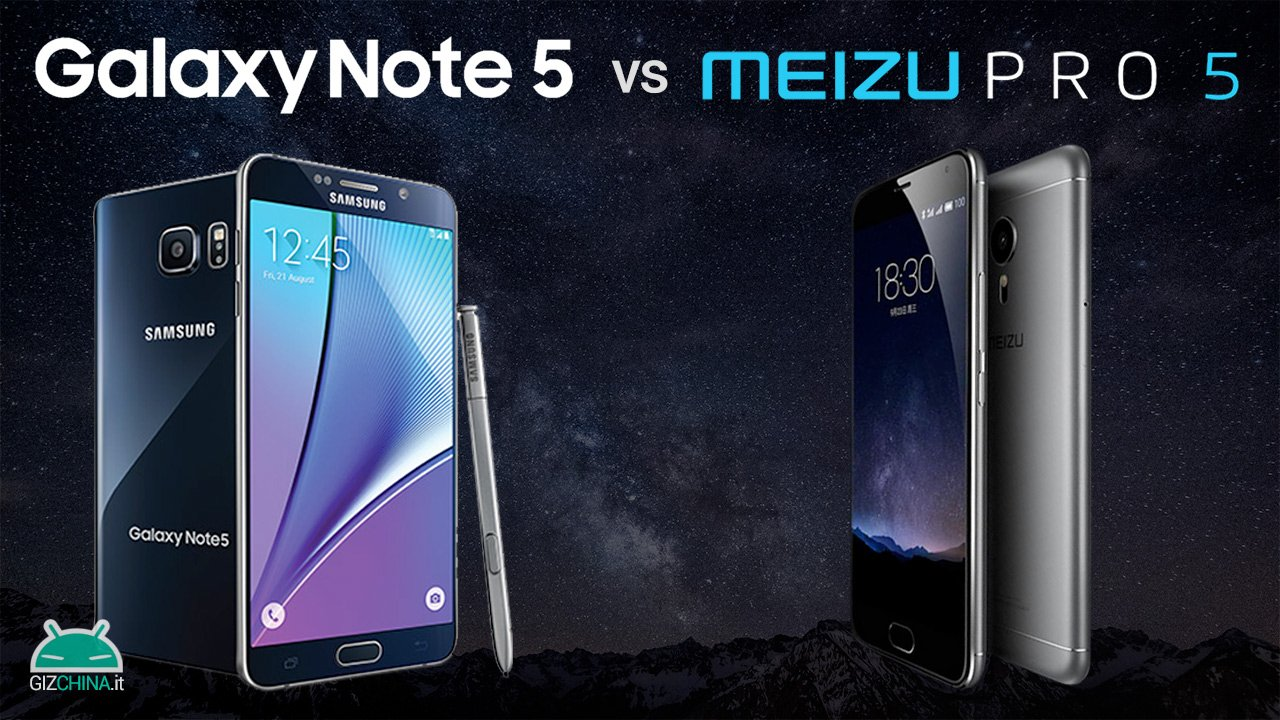 meizu pro 5 vs samsung galaxy note 5 il confronto di gizchinait. Black Bedroom Furniture Sets. Home Design Ideas