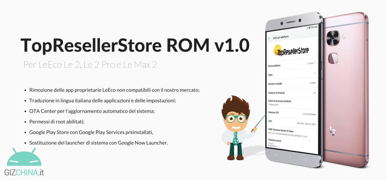 TopResellerStore ROM: Italian, Play Store and OTA on LeEco