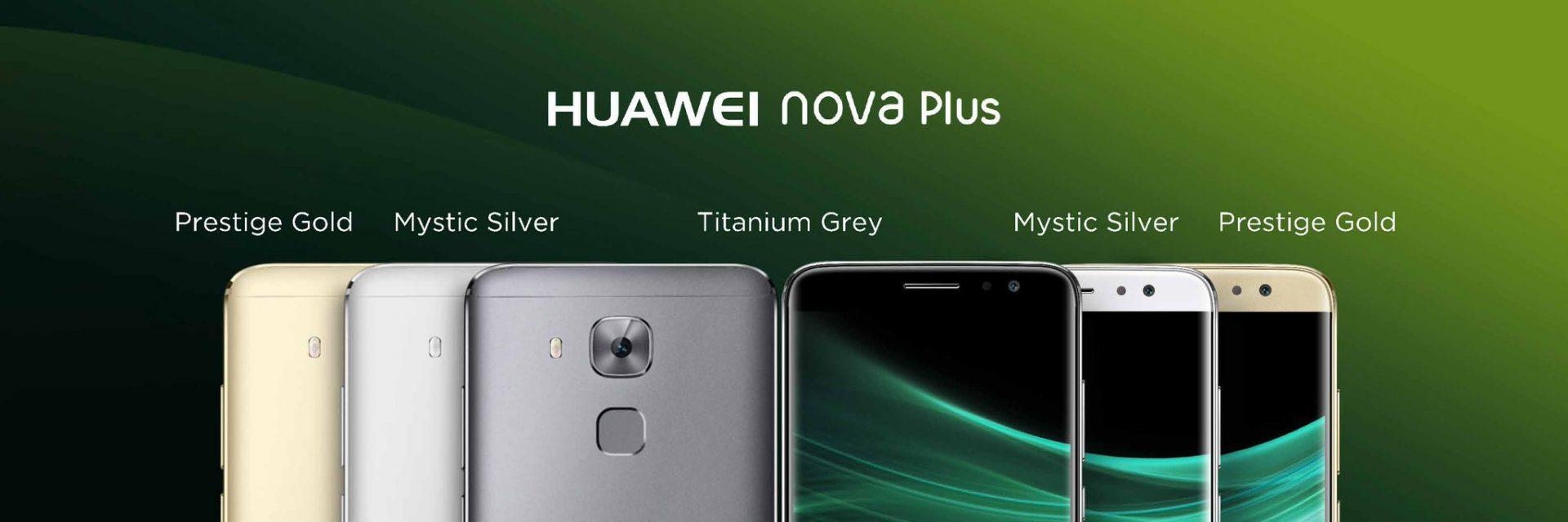 Huawei Nova Huawei Nova Plus IFA 2016