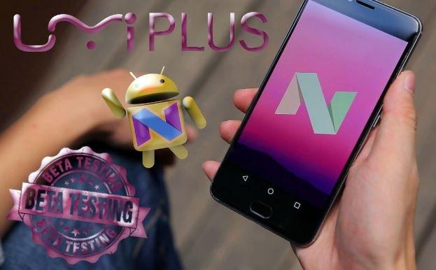 Teste beta UMi Plus para Android N