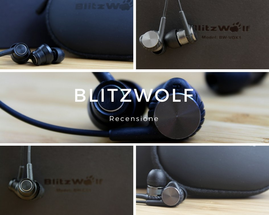 Recensione BlitzWolf BW-VOX1 Hybrid Dual Drivers & BlitzWolf BW-ES1 Graphene