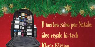 Il nostro zaino per Natale: idee regalo hi-tech - Klav's Edition