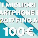 El mejor teléfono inteligente de 2017 hasta 100 euro