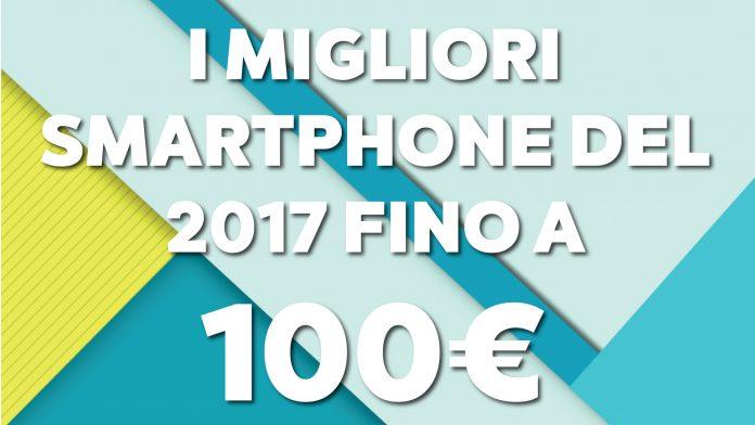 O melhor smartphone do 2017 até 100 euro