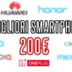migliori smartphone cinesi 200 euro