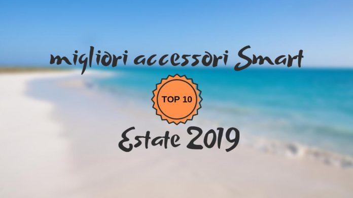 accessori smart estate 2019