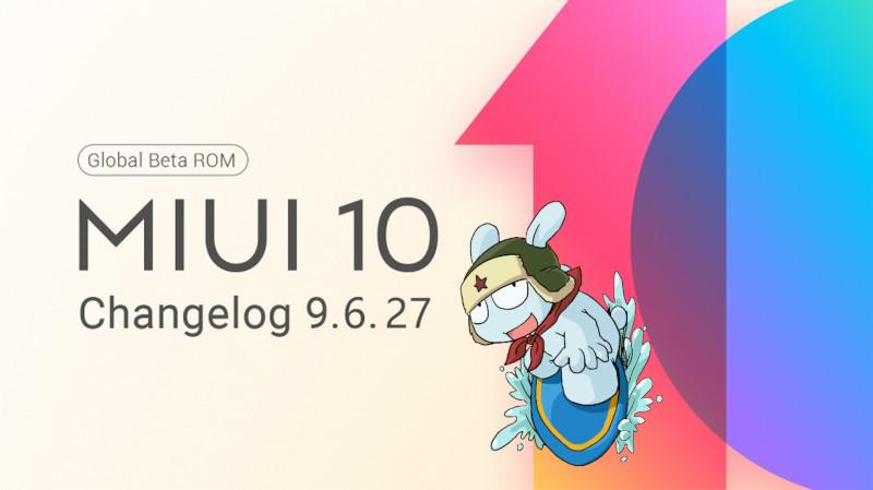 Descargar MIUI 10 Global Beta 9.6.27 changelog