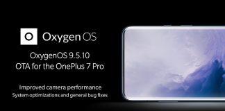 OnePlus 7 Pro OxygenOS 9.5.10