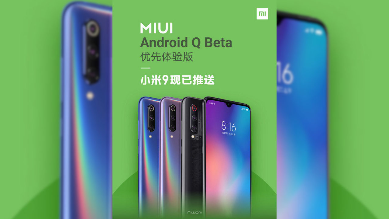 Xiaomi Mi 9 updates to Android Q with the MIUI 10 China Beta