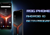 asus rog phone 2 android 10 beta