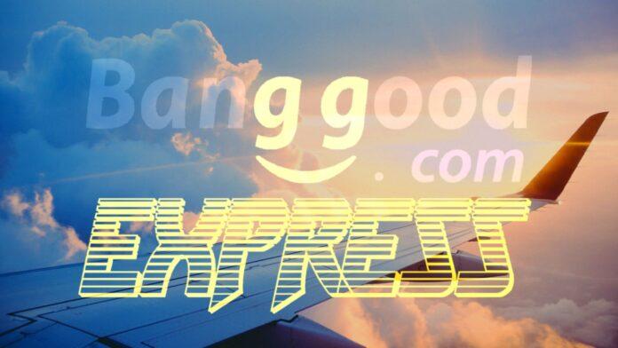 banggood express spedizione rapida