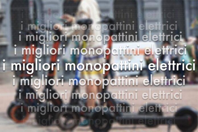 migliori monopattini elettrici