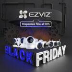 offerte black friday ezviz
