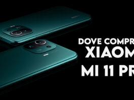 Dove comprare Xiaomi Mi 11 Pro