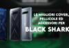 black shark 4 cover pellicole accessori