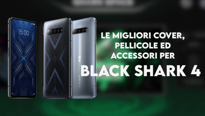 black shark 4 cover pellicole accessori