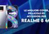 realme 8 4g cover pellicole accessori