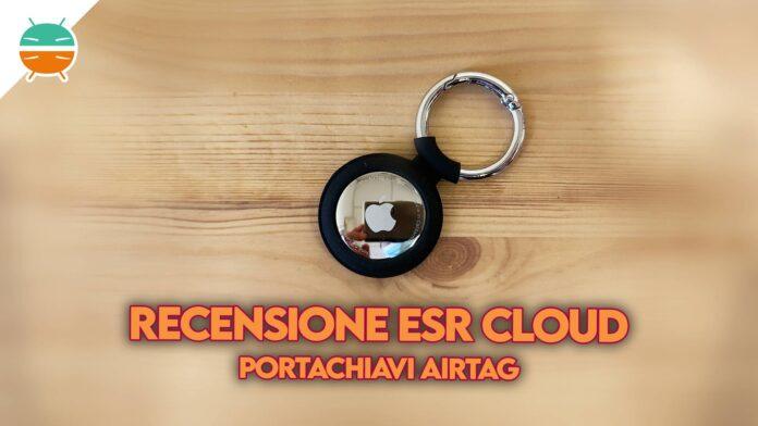 recensione esr cloud porta tag portachiavi apple airtag copertina