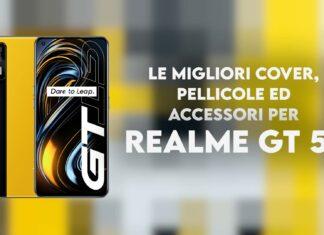 migliori cover pellicole accessori realme gt 5g