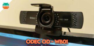 recensione odec od-wb01 webcam 1080p copertina