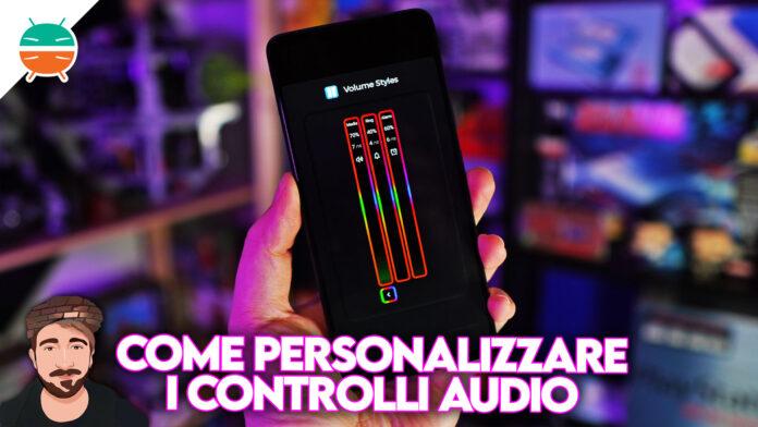 come personalizzare controlli volume