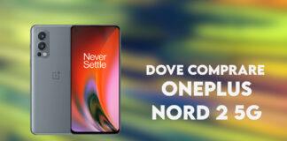 dove comprare oneplus nord 2