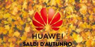 huawei store saldi autunno offerte coupon